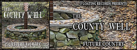 The County Well, Future Country